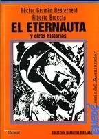 El Eternauta Y Otras Historias - H.g. Oesterheld Y A.breccia